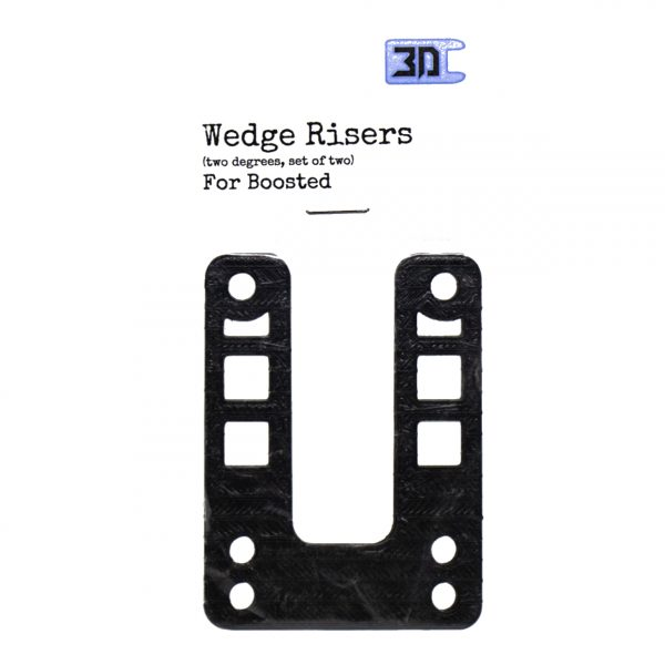 Wedge Riser (set of 2) for Boosted Boards A wedge riser works by changing the truck hanger angle. If you install a wedge with the thick side toward the center of the board, you get more truck turn for the same amount of board lean.  Flatland3d Wedge Risers are made from 3d printed high strength ABS plastic, and are sold as a set of two.